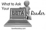 The Accidental Writer: The Question you Never Ask your Beta Readers